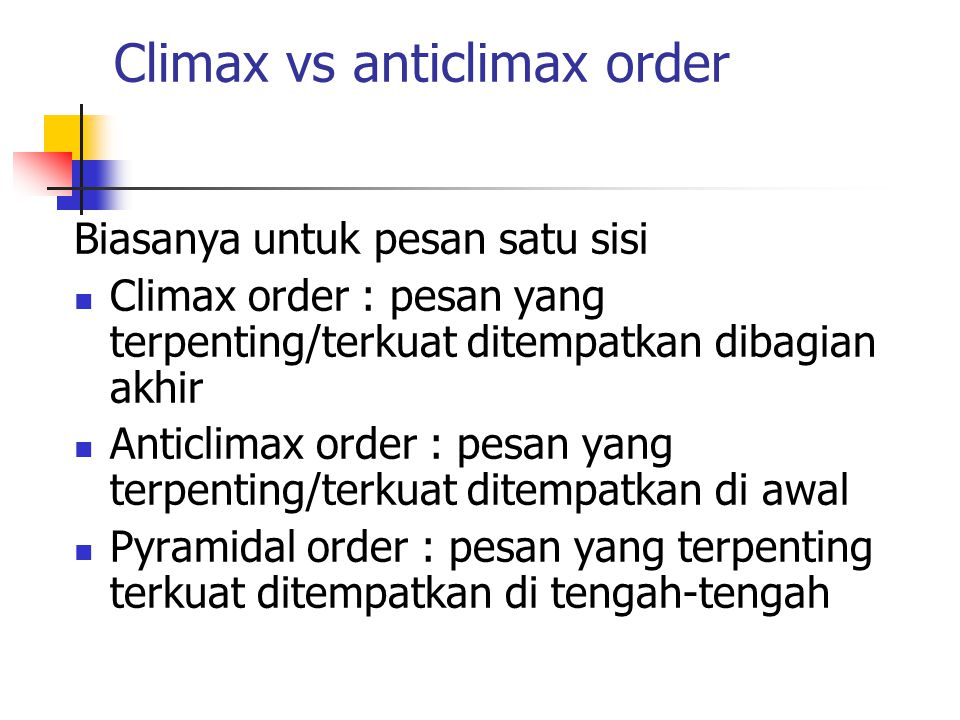 Climax vs anticlimax order