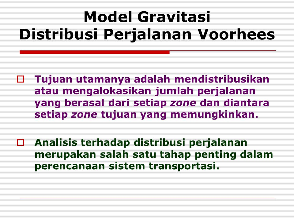 Model Gravitasi Distribusi Perjalanan Voorhees