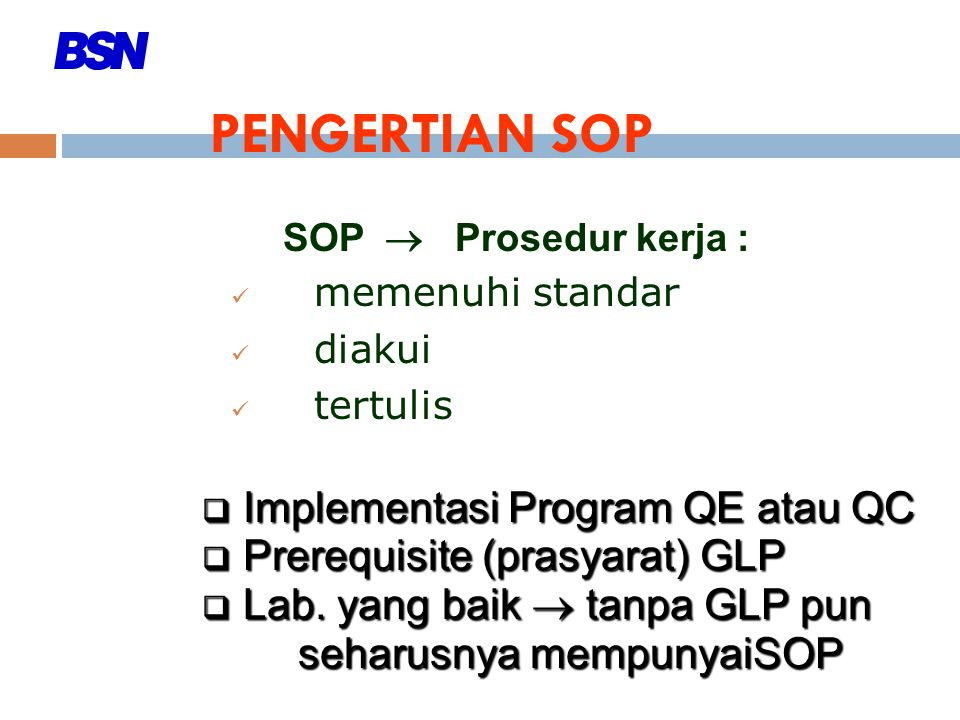 PENGERTIAN SOP Implementasi Program QE atau QC
