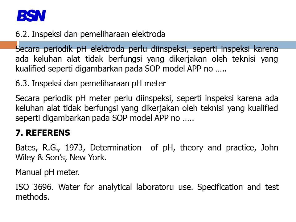 6.2. Inspeksi dan pemeliharaan elektroda