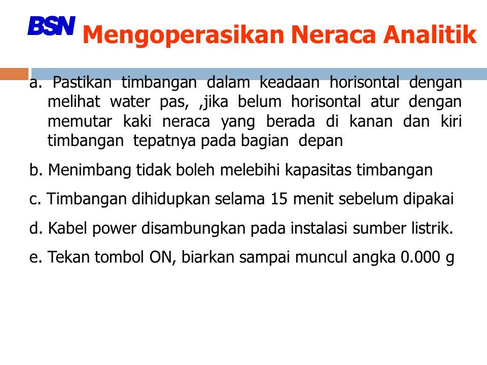 Mengoperasikan Neraca Analitik