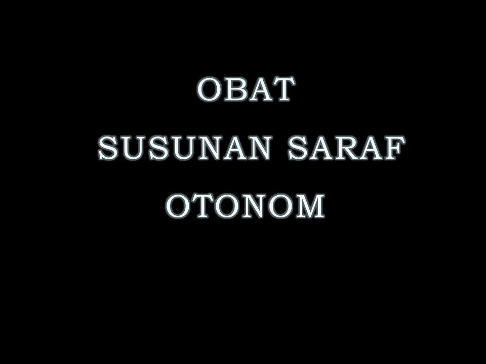 OBAT SUSUNAN SARAF OTONOM