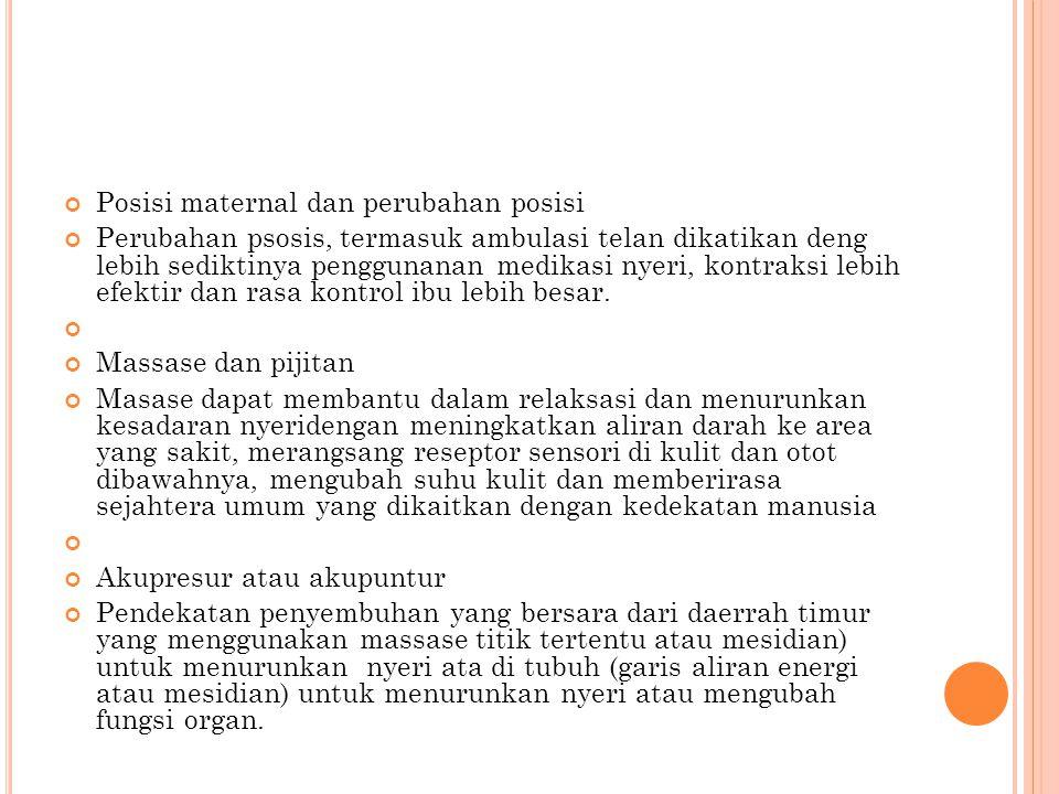 Posisi maternal dan perubahan posisi