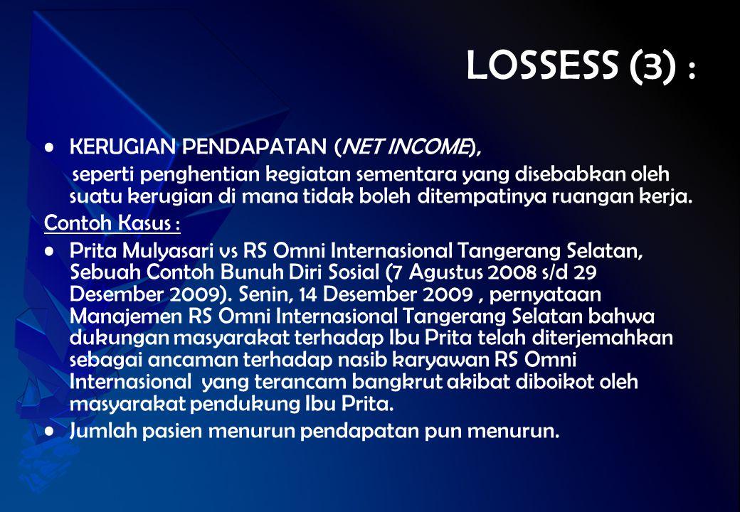 LOSSESS (3) : KERUGIAN PENDAPATAN (NET INCOME),