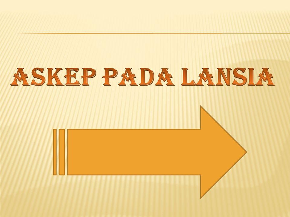 ASKEP PADA LANSIA