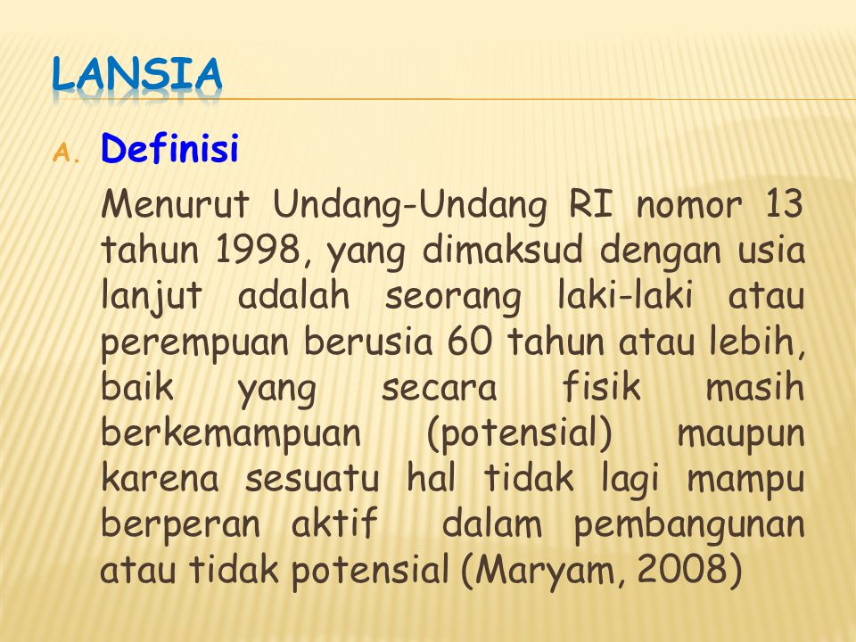 LANSIA Definisi.
