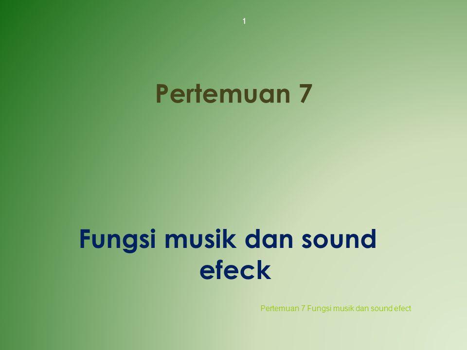Fungsi musik dan sound efeck