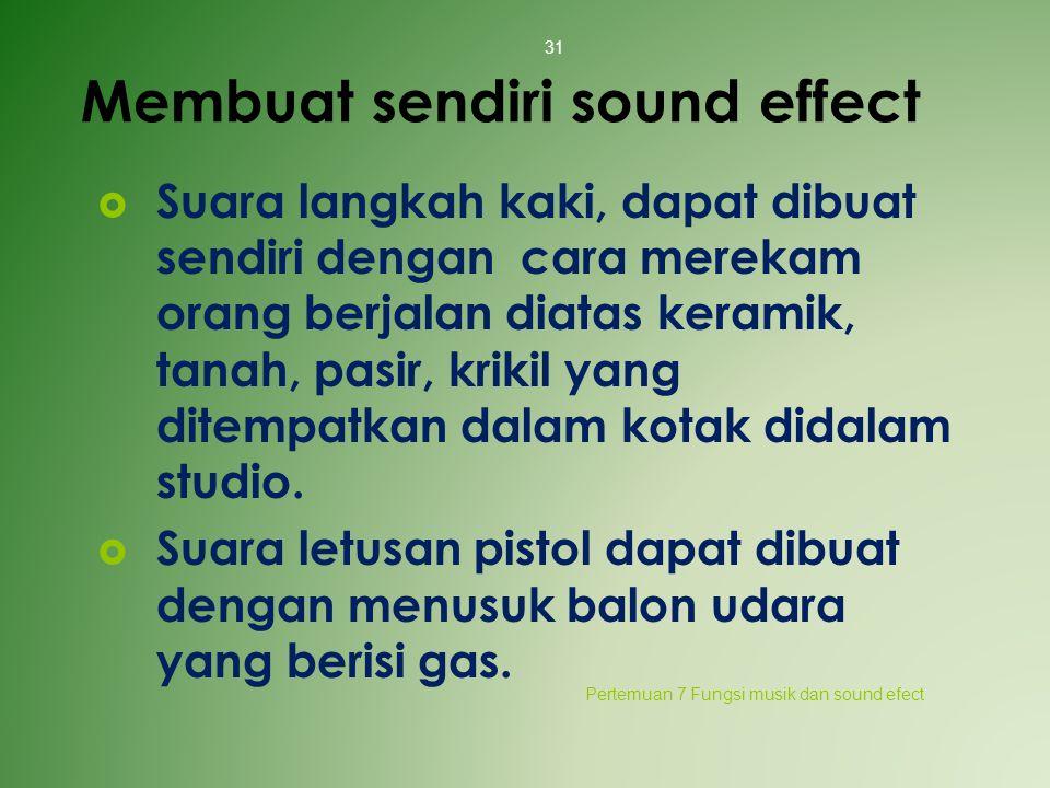 Membuat sendiri sound effect