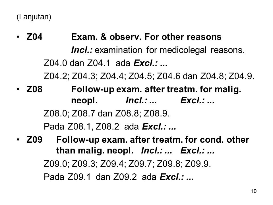 Z04 Exam. & observ. For other reasons