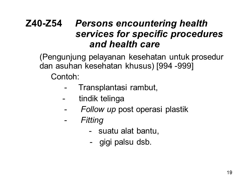 Z40-Z54. Persons encountering health