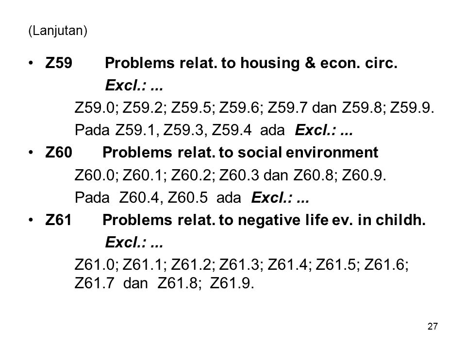Z59 Problems relat. to housing & econ. circ. Excl.: ...