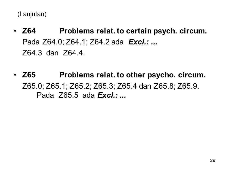 Z64 Problems relat. to certain psych. circum.