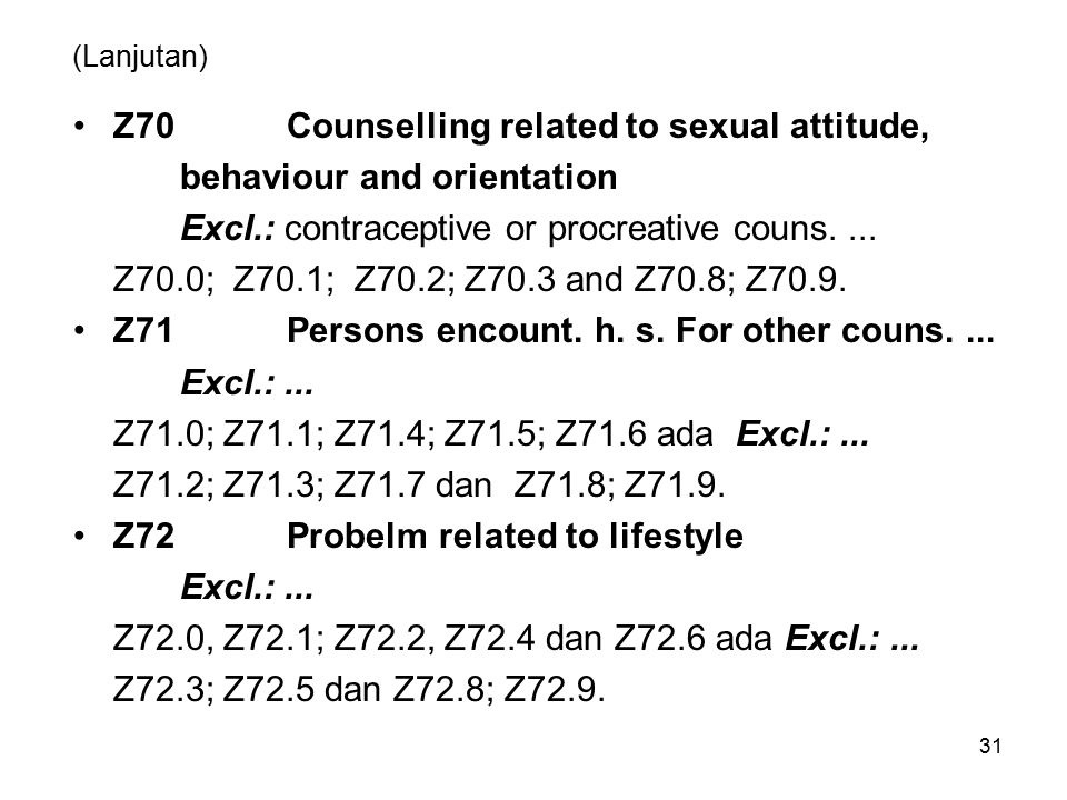 Z70 Counselling related to sexual attitude, behaviour and orientation
