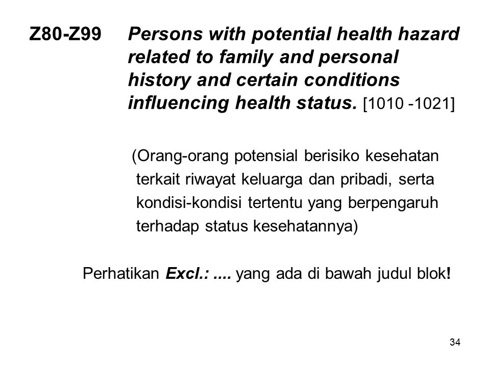 Z80-Z99. Persons with potential health hazard