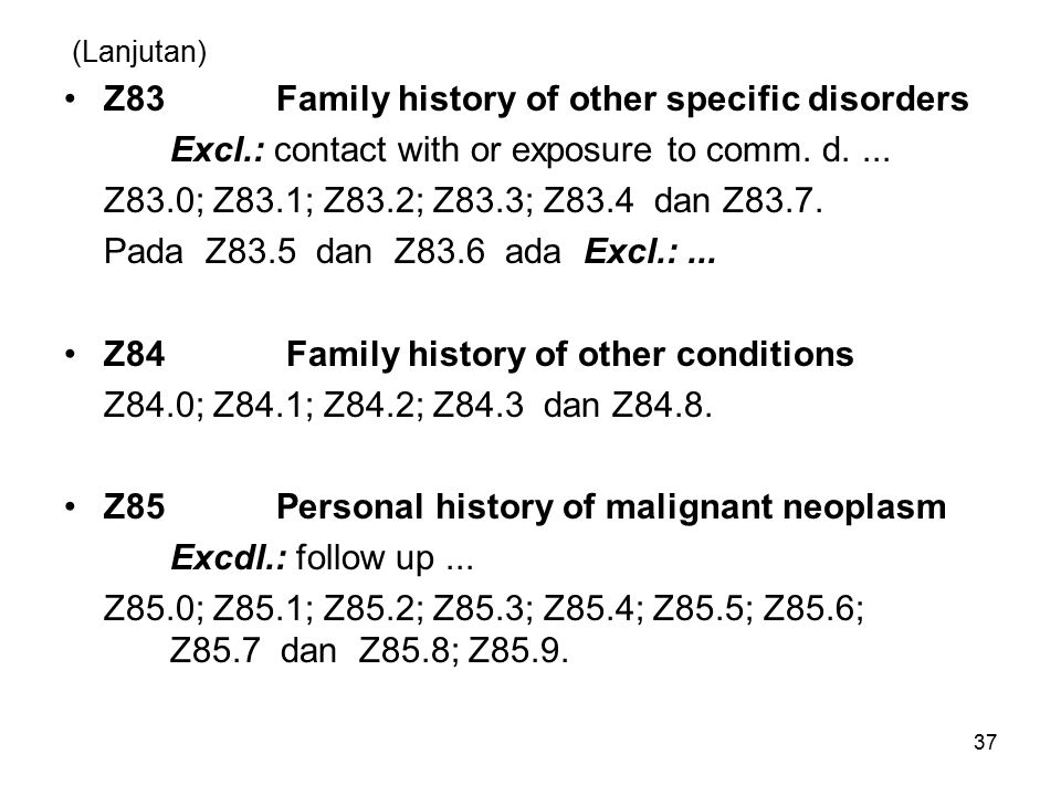 Z83 Family history of other specific disorders