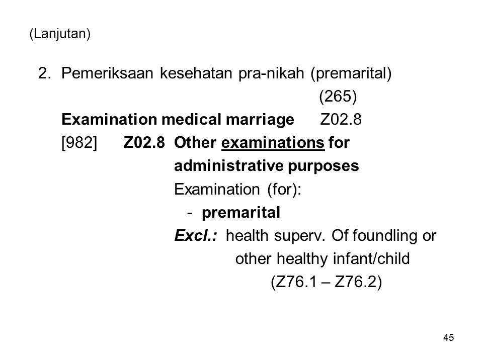 2. Pemeriksaan kesehatan pra-nikah (premarital) (265)