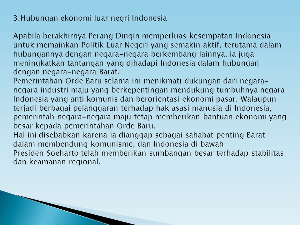 3.Hubungan ekonomi luar negri Indonesia