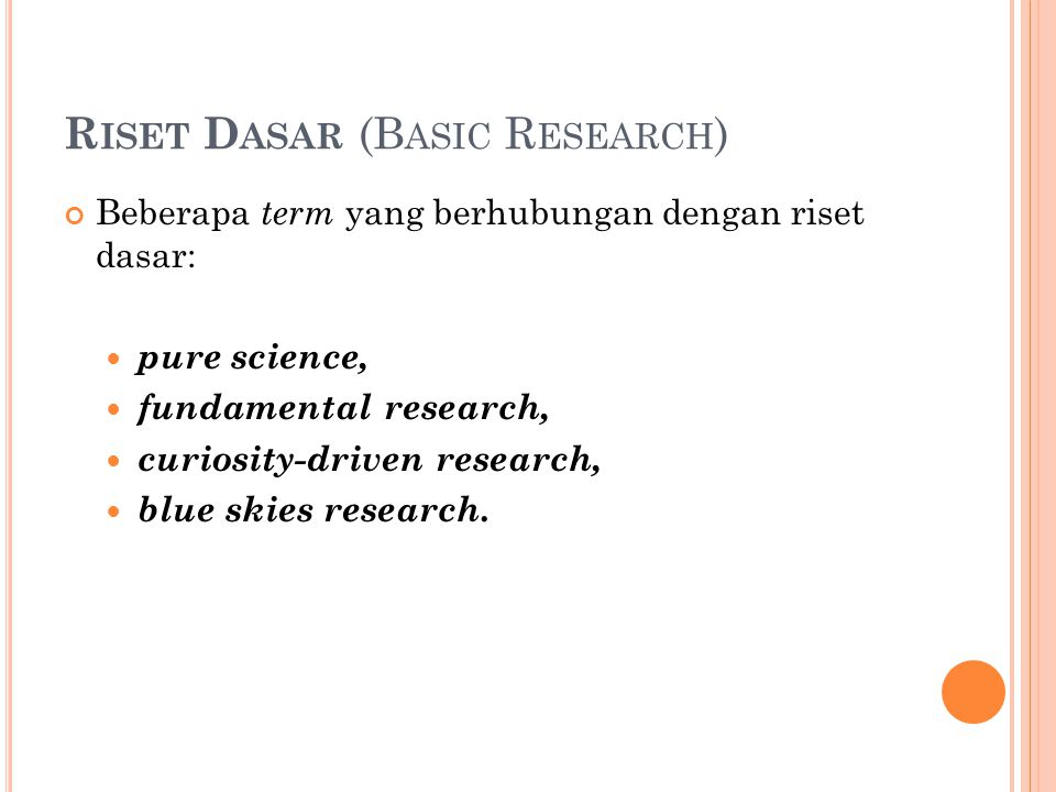 Riset Dasar (Basic Research)
