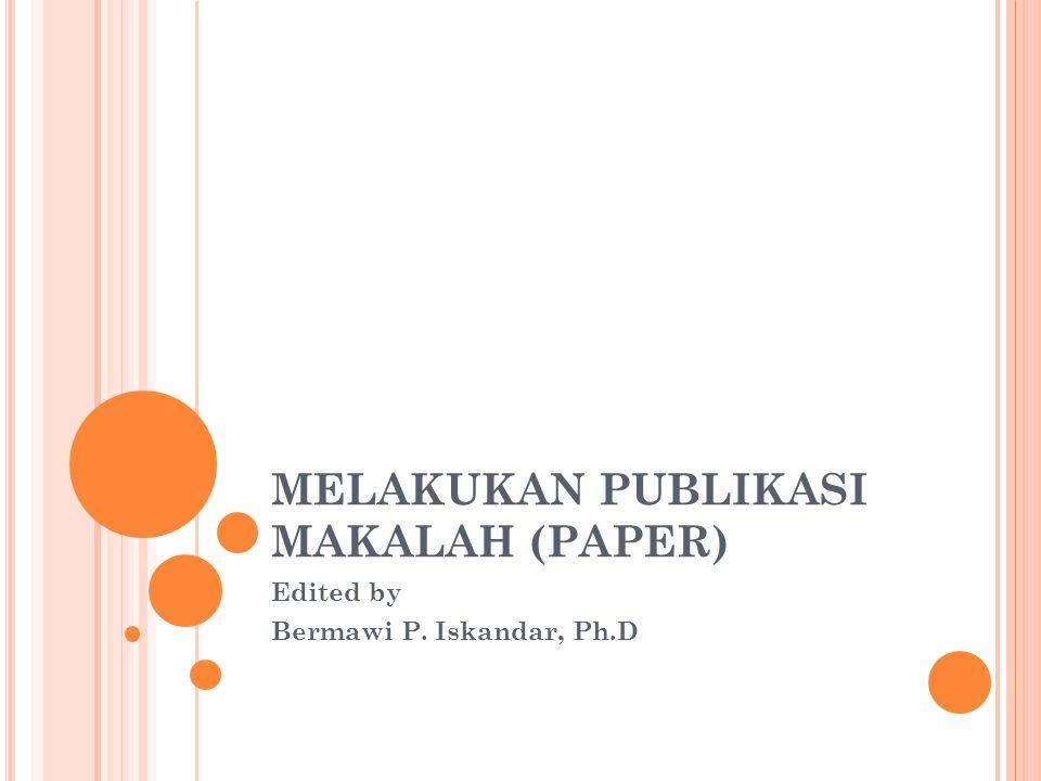 MELAKUKAN PUBLIKASI MAKALAH (PAPER)