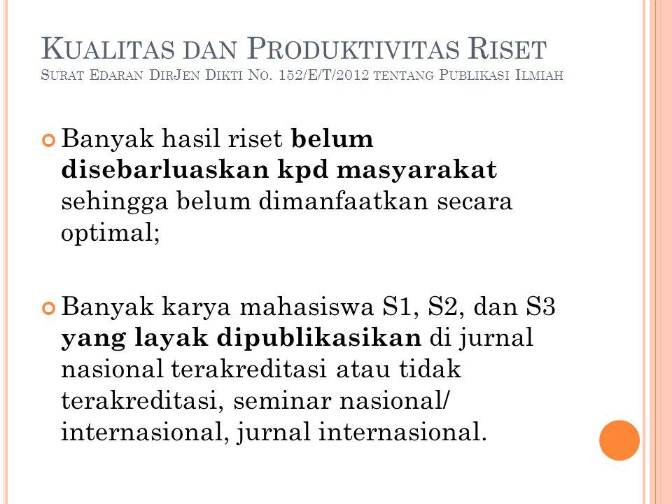 Kualitas dan Produktivitas Riset Surat Edaran DirJen Dikti No