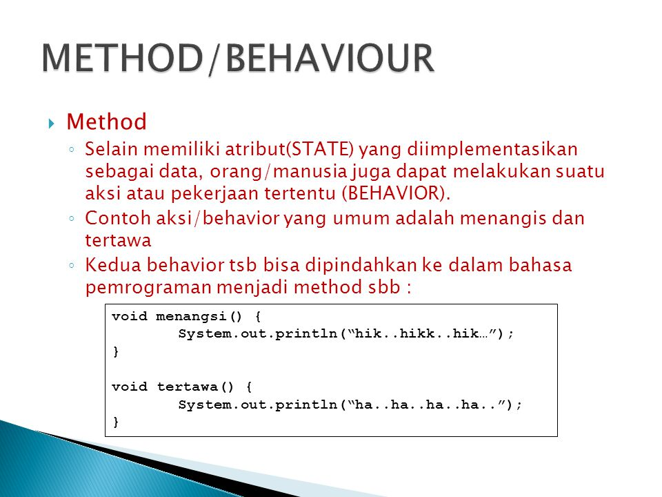 METHOD/BEHAVIOUR Method