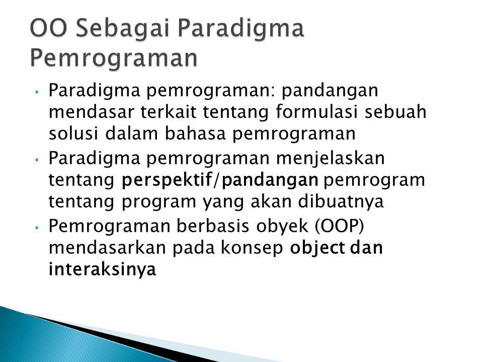OO Sebagai Paradigma Pemrograman