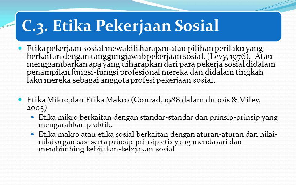 C.3. Etika Pekerjaan Sosial