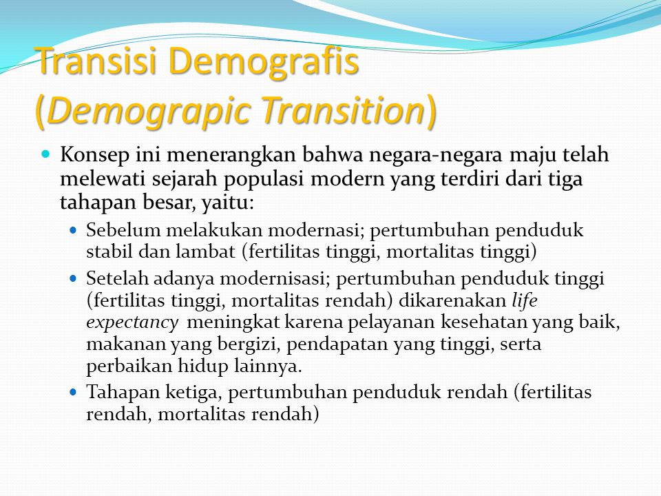 Transisi Demografis (Demograpic Transition)