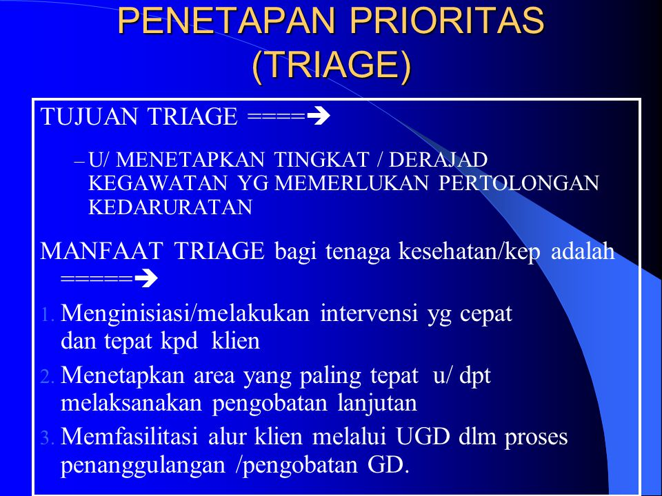 PENETAPAN PRIORITAS (TRIAGE)