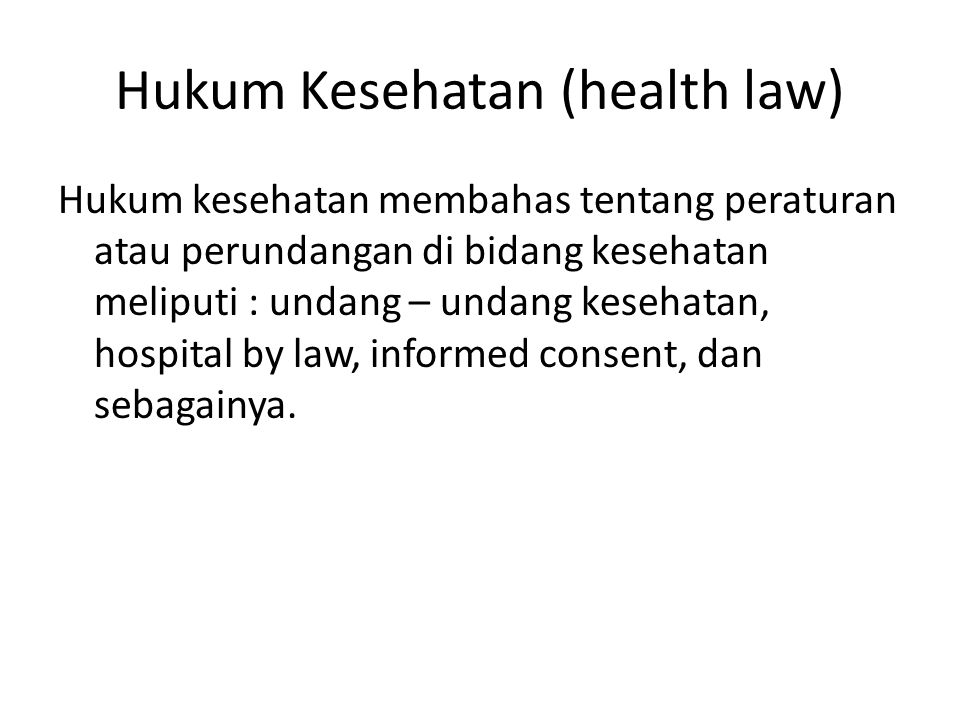Hukum Kesehatan (health law)