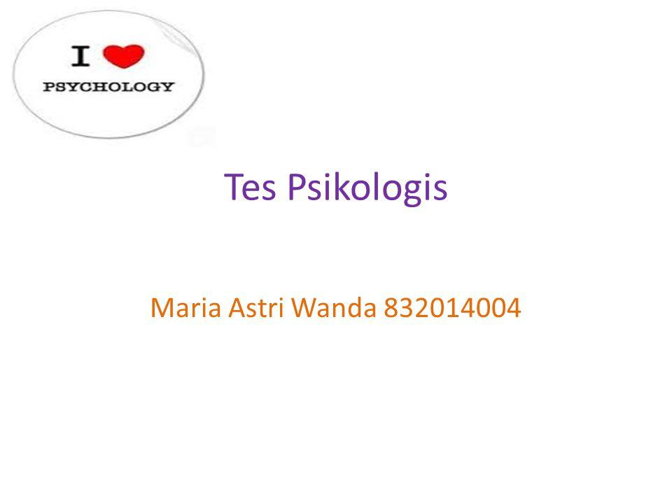 Tes Psikologis Maria Astri Wanda 832014004