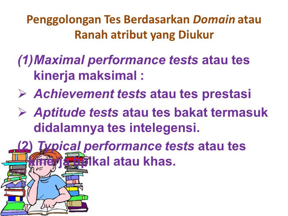 Penggolongan Tes Berdasarkan Domain atau Ranah atribut yang Diukur