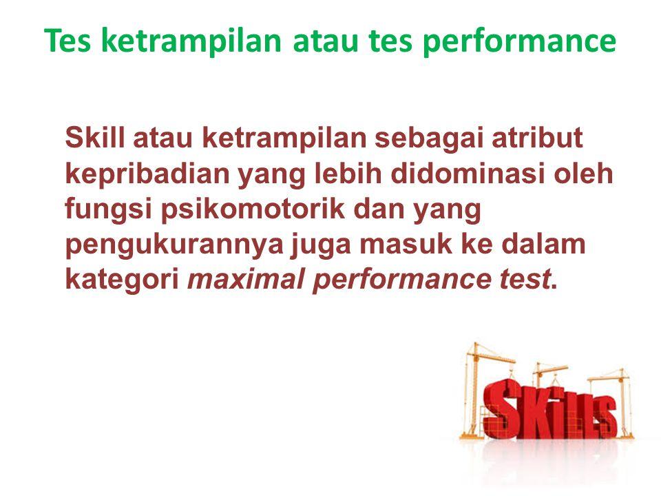 Tes ketrampilan atau tes performance