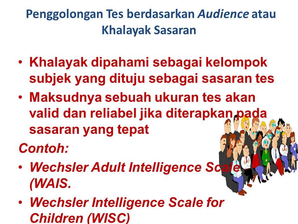 Penggolongan Tes berdasarkan Audience atau Khalayak Sasaran