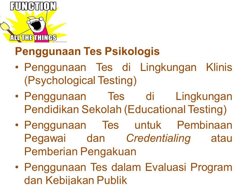 Penggunaan Tes Psikologis