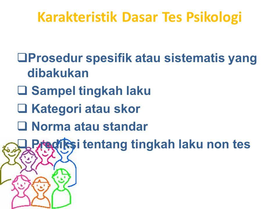 Karakteristik Dasar Tes Psikologi