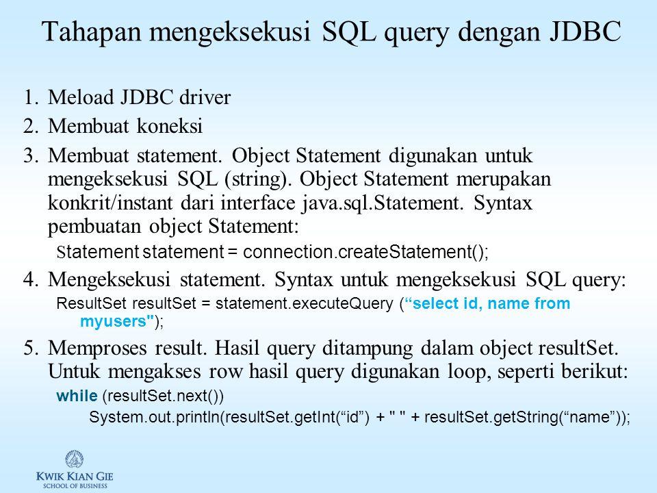 Tahapan mengeksekusi SQL query dengan JDBC
