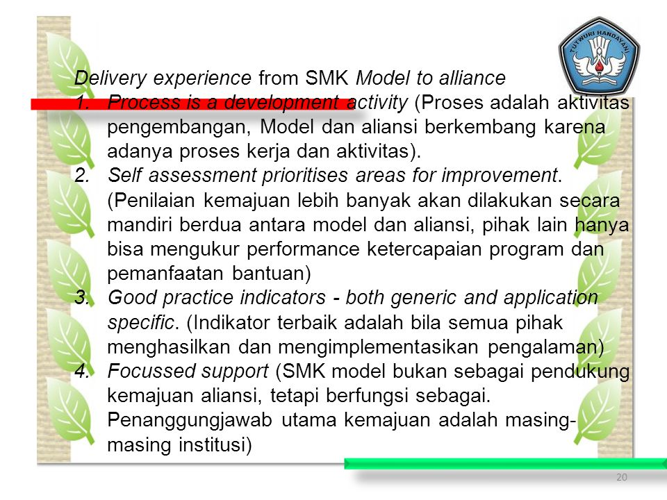 Delivery experience from SMK Model to alliance