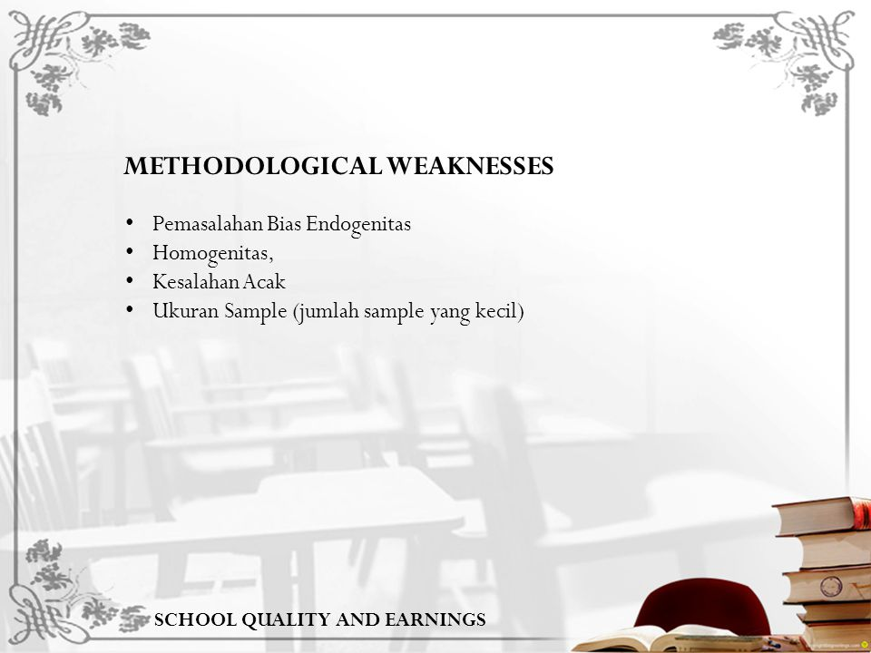 METHODOLOGICAL WEAKNESSES