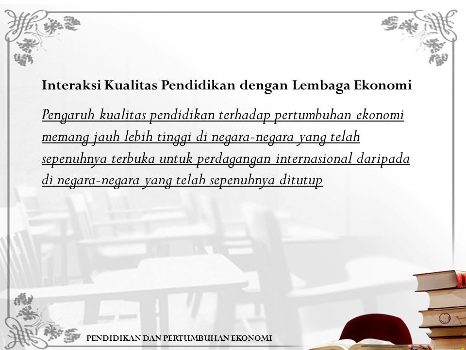 Interaksi Kualitas Pendidikan dengan Lembaga Ekonomi