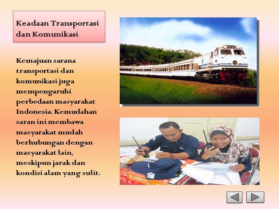Keadaan Transportasi dan Komunikasi