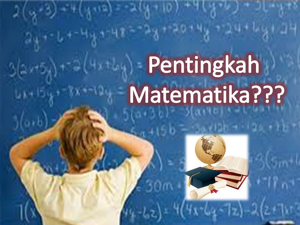 Pentingkah Matematika