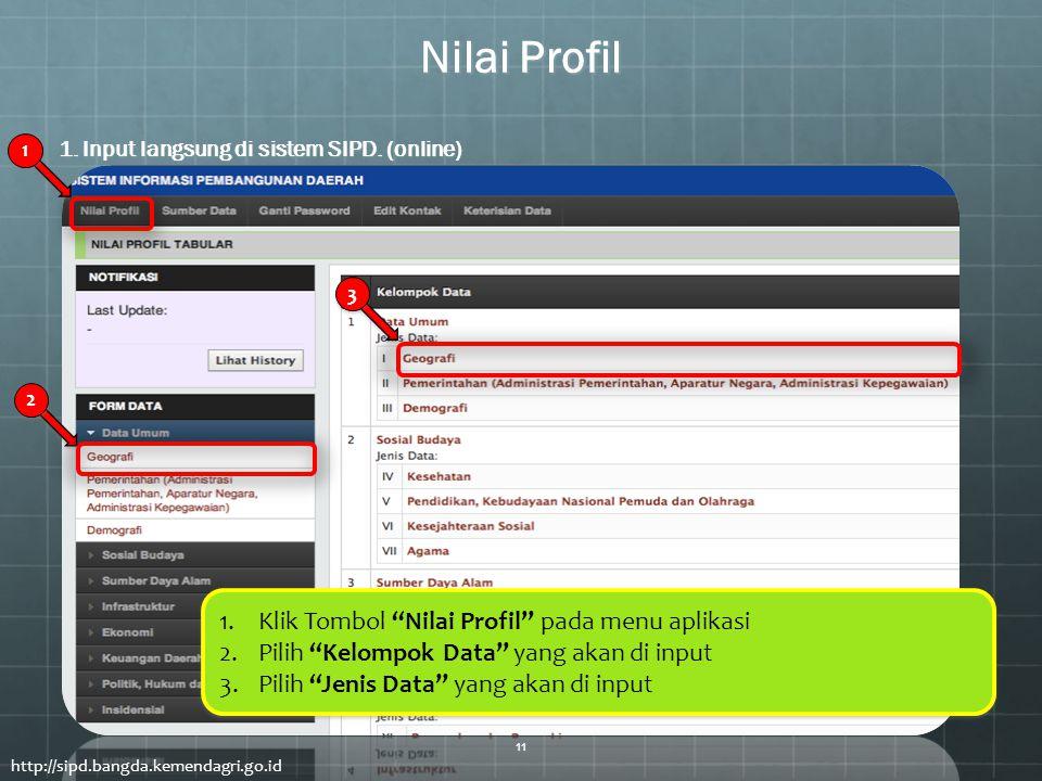 Nilai Profil Klik Tombol Nilai Profil pada menu aplikasi