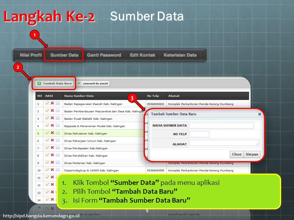 Langkah Ke-2 Sumber Data Klik Tombol Sumber Data pada menu aplikasi