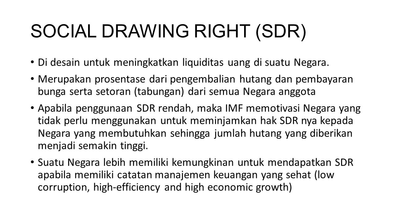SOCIAL DRAWING RIGHT (SDR)