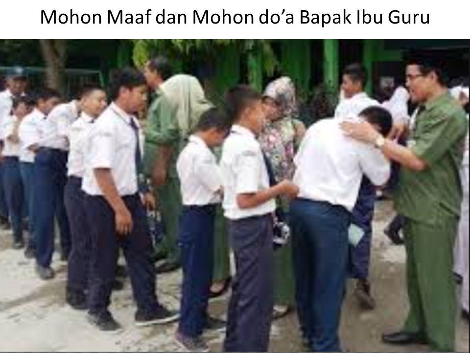 Mohon Maaf dan Mohon do'a Bapak Ibu Guru