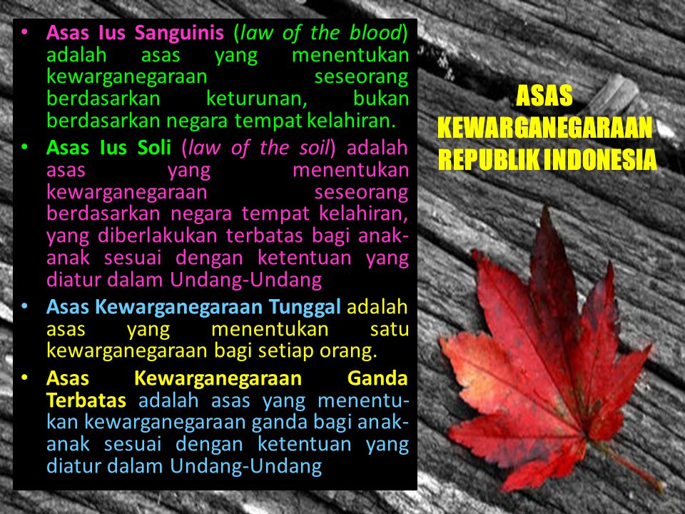 ASAS KEWARGANEGARAAN REPUBLIK INDONESIA
