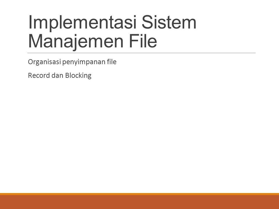 Implementasi Sistem Manajemen File