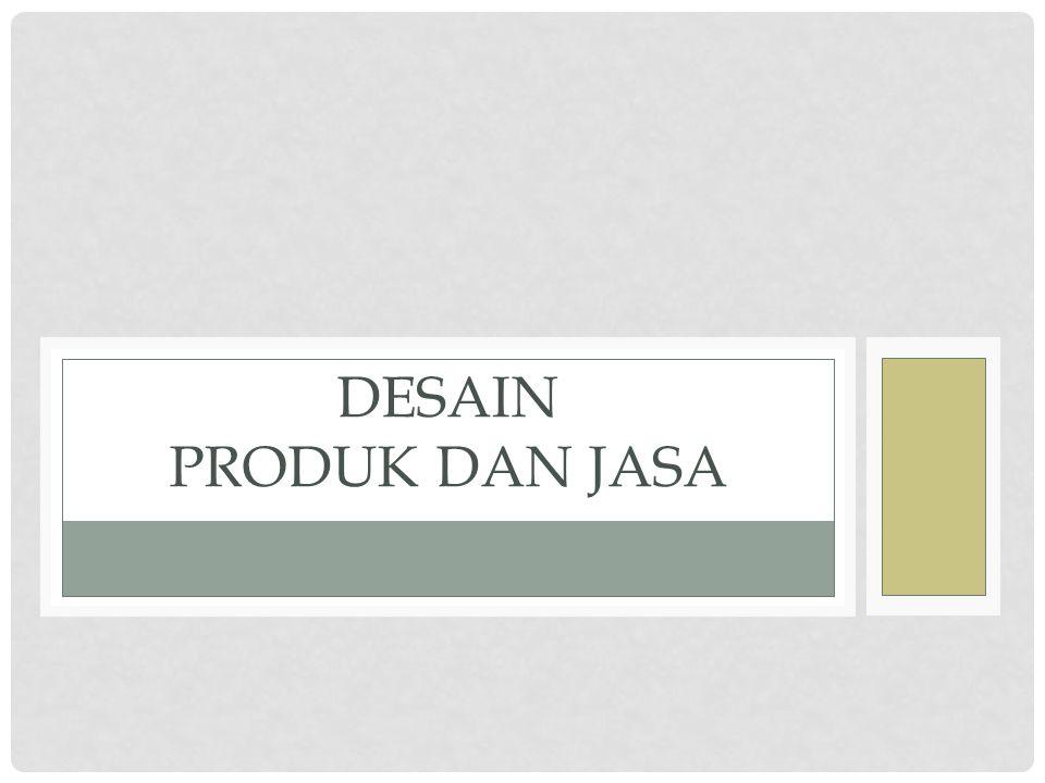 Desain Produk dan Jasa