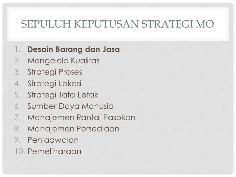 Sepuluh Keputusan Strategi MO